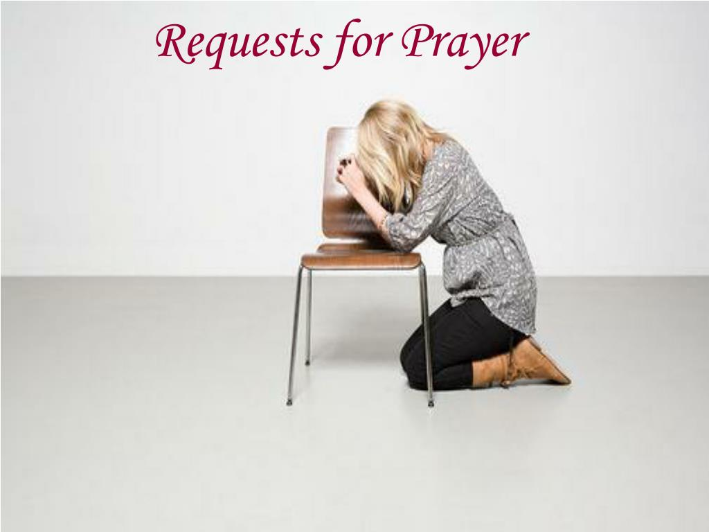 Requests for Prayer
