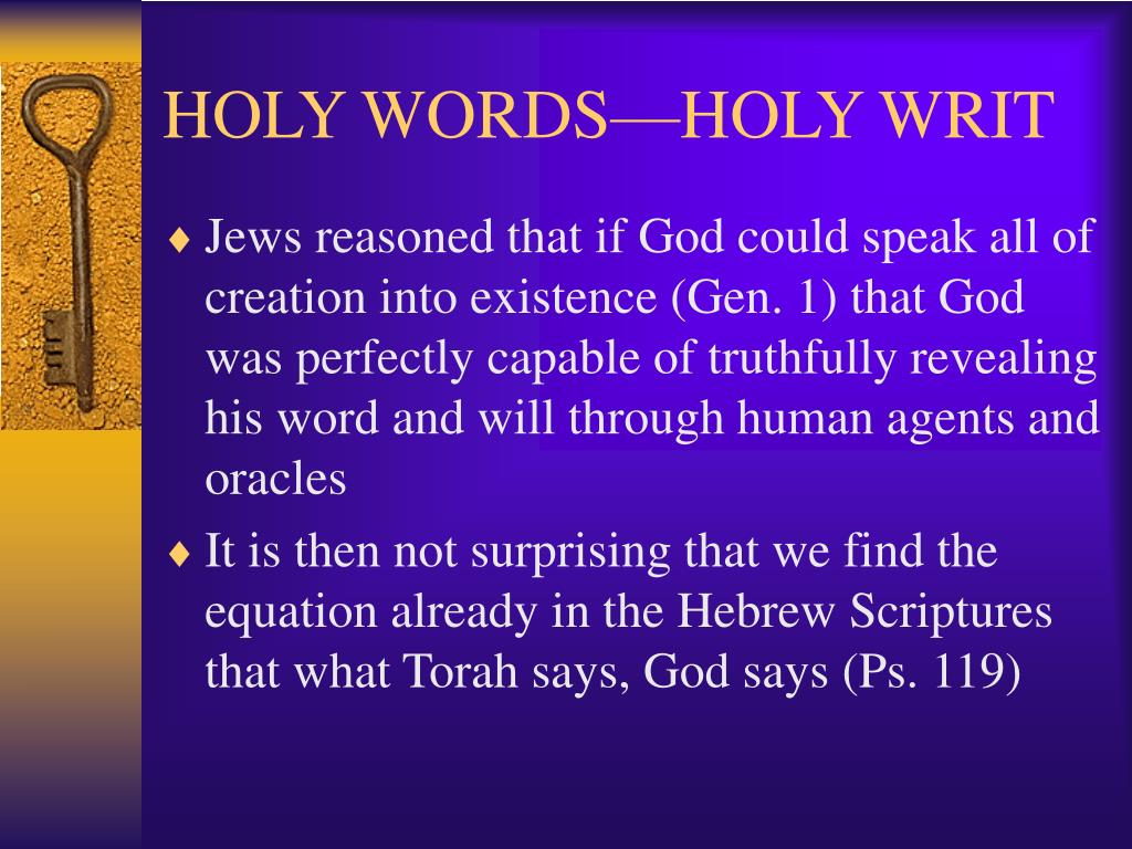 HOLY WORDS—HOLY WRIT