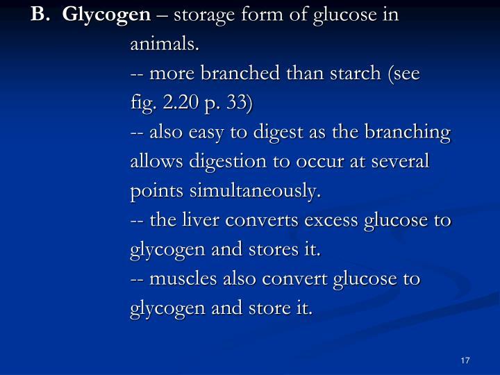 B.  Glycogen