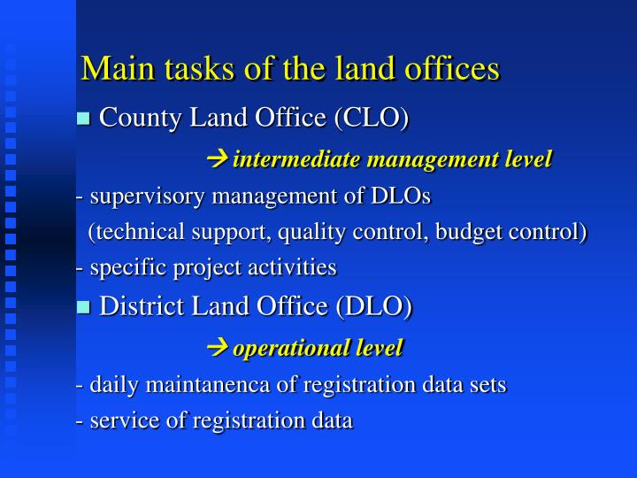 Main tasks of the land offices