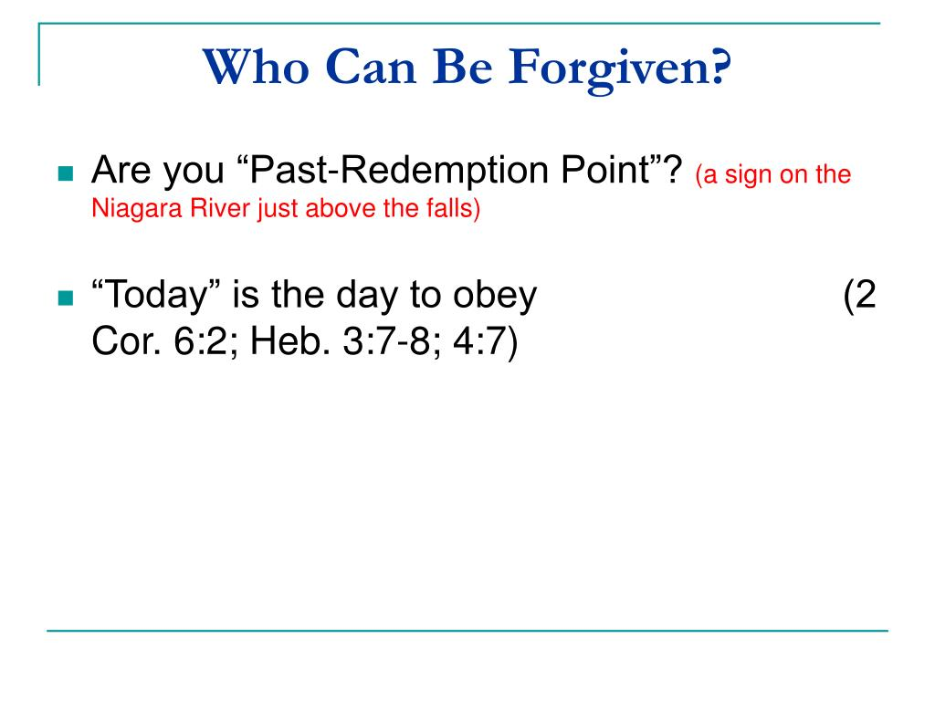 Who Can Be Forgiven?