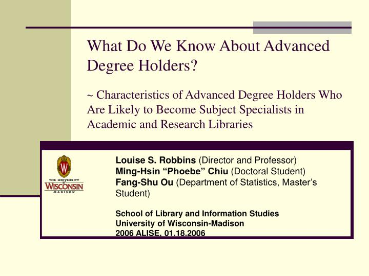 What Do We Know About Advanced Degree Holders?
