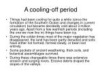 a cooling off period