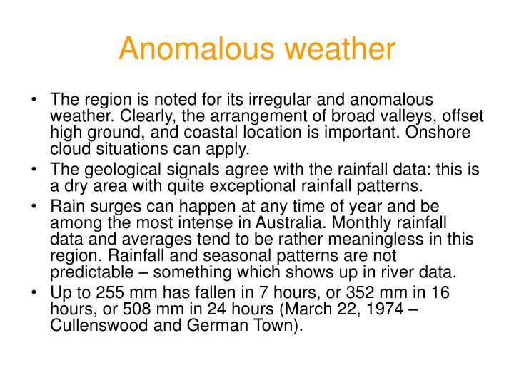 Anomalous weather