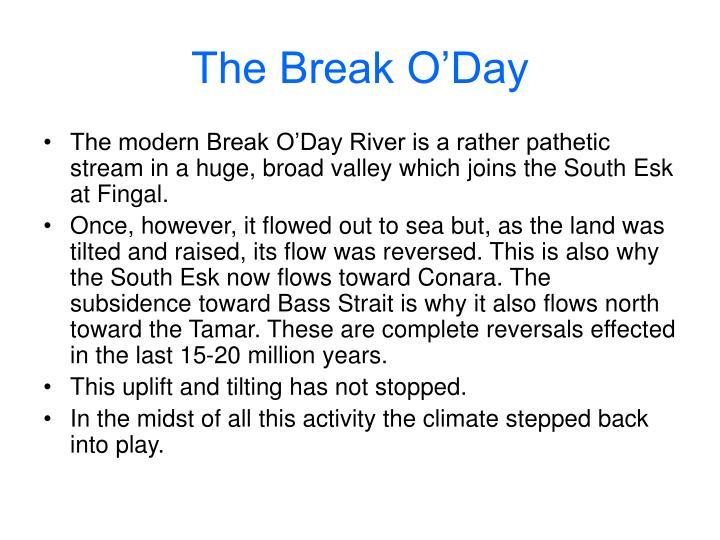 The Break O'Day
