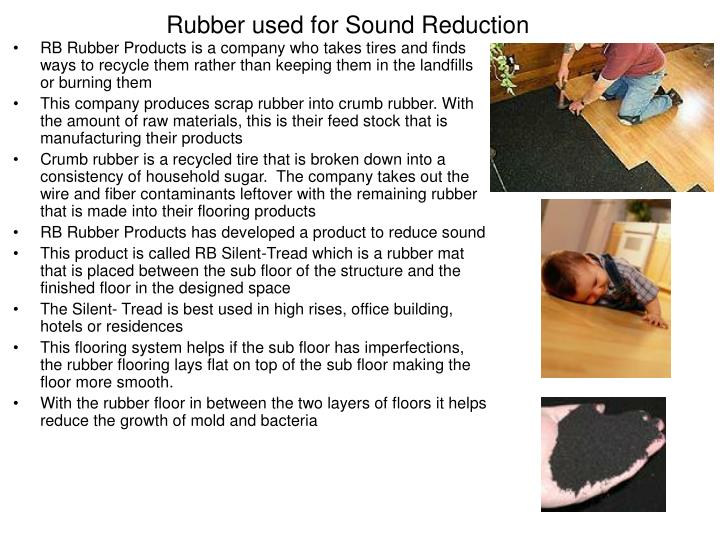 Rubber used for Sound Reduction