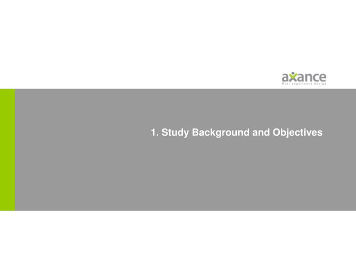 1 study background and objectives