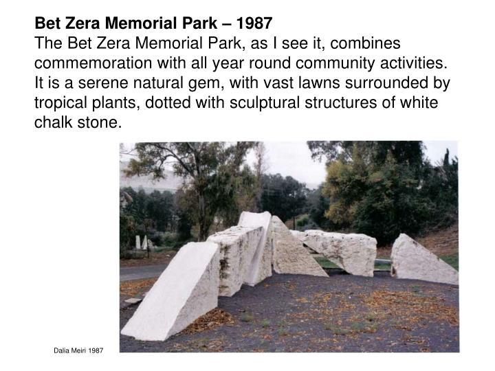 Bet Zera Memorial Park – 1987