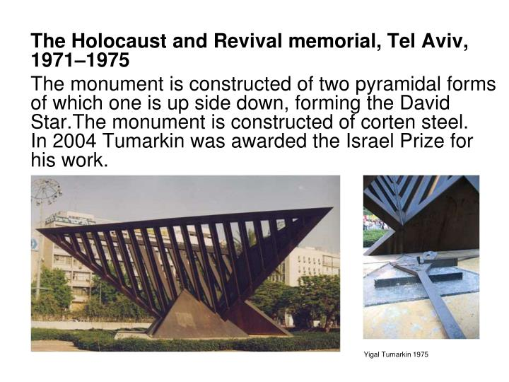 The Holocaust and Revival memorial, Tel Aviv, 1971–1975