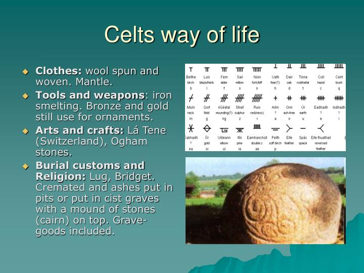 Celts way of life