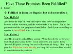 have these promises been fulfilled10