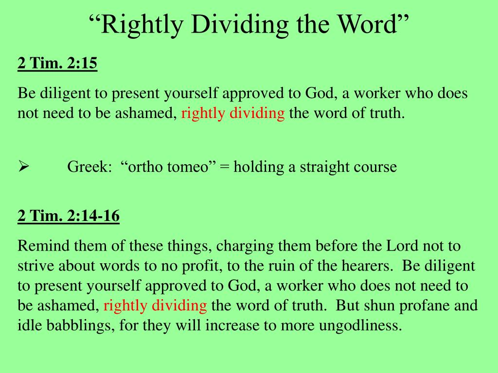 """Rightly Dividing the Word"""