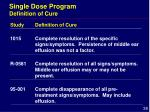 single dose program definition of cure
