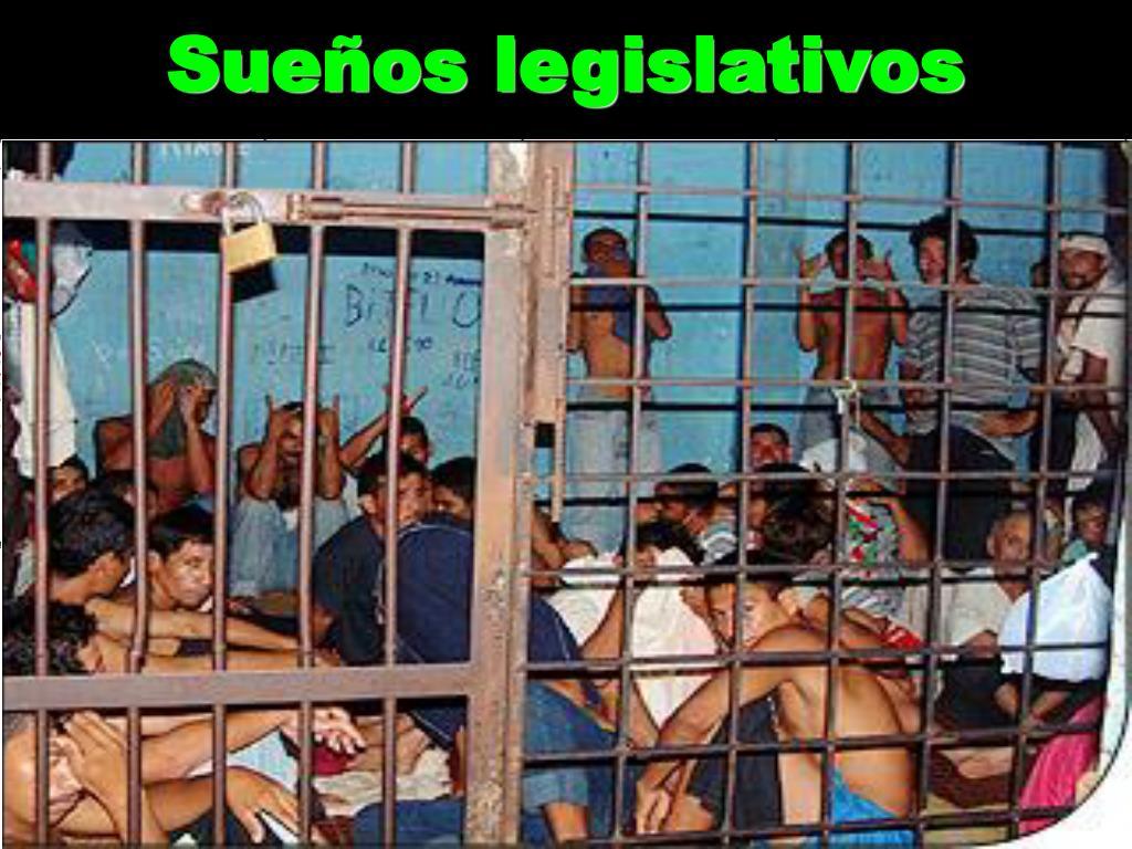 Sueños legislativos