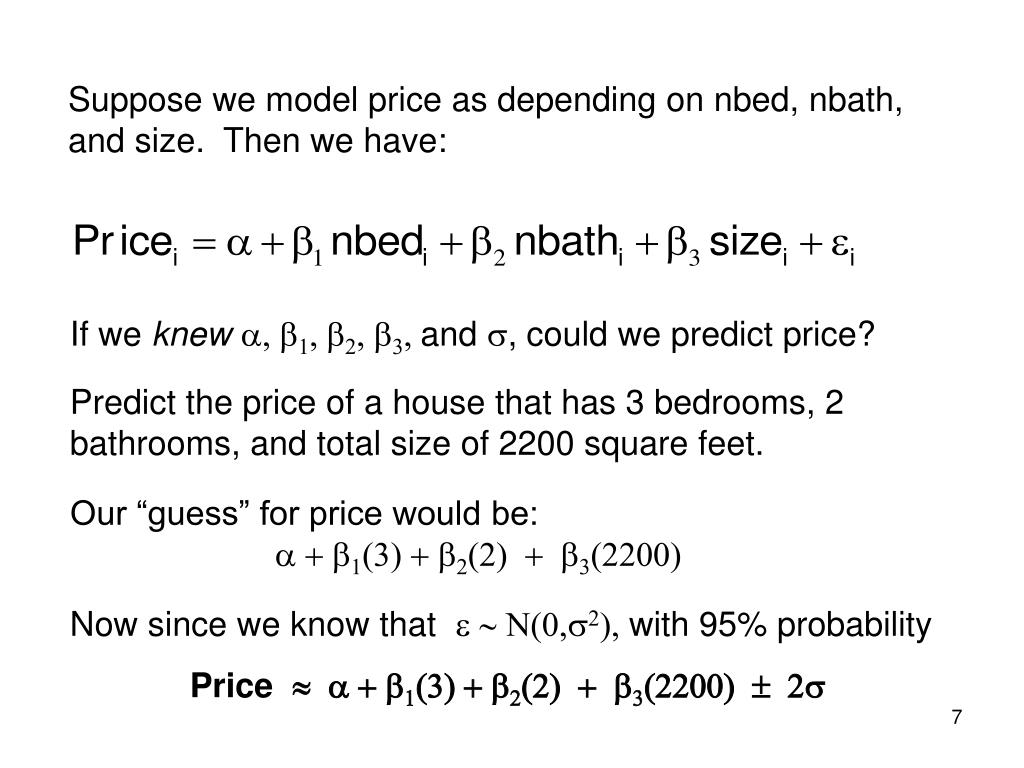 Suppose we model price as depending on nbed, nbath,