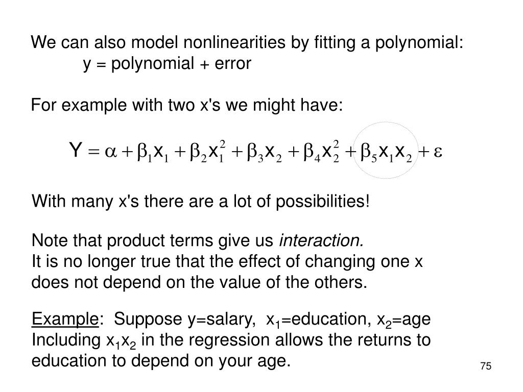 We can also model nonlinearities by fitting a polynomial: