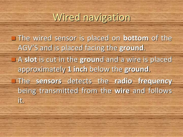 Wired navigation