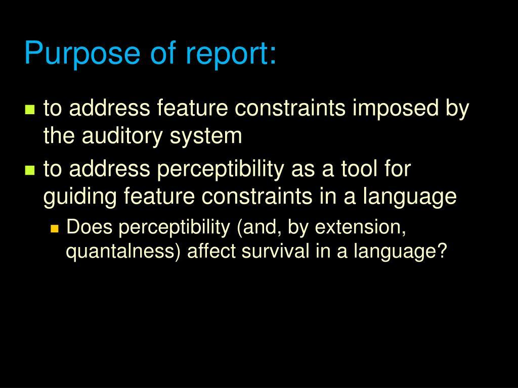 Purpose of report: