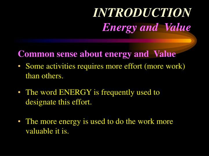 Introduction energy and value