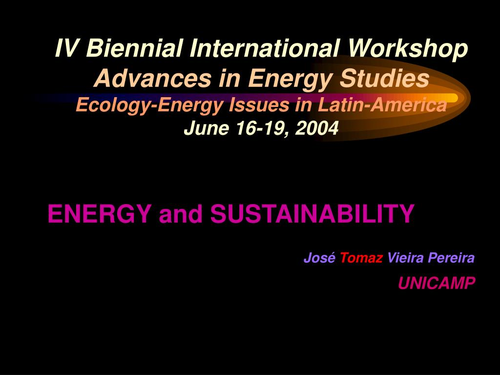 IV Biennial International Workshop