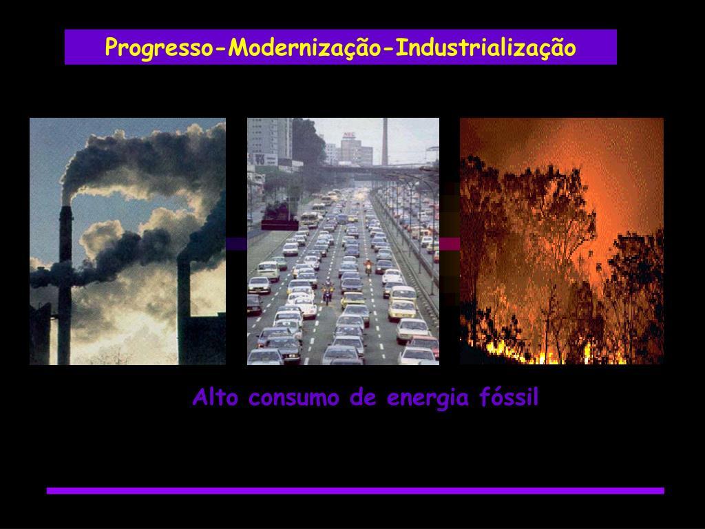 Progresso-Modernização-Industrialização