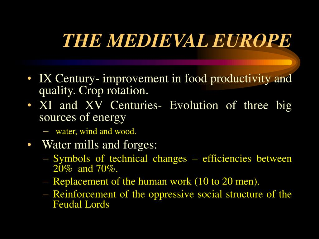 THE MEDIEVAL EUROPE