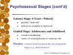 psychosexual stages cont d