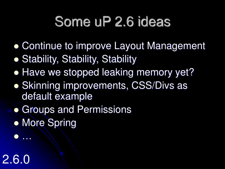 Some uP 2.6 ideas