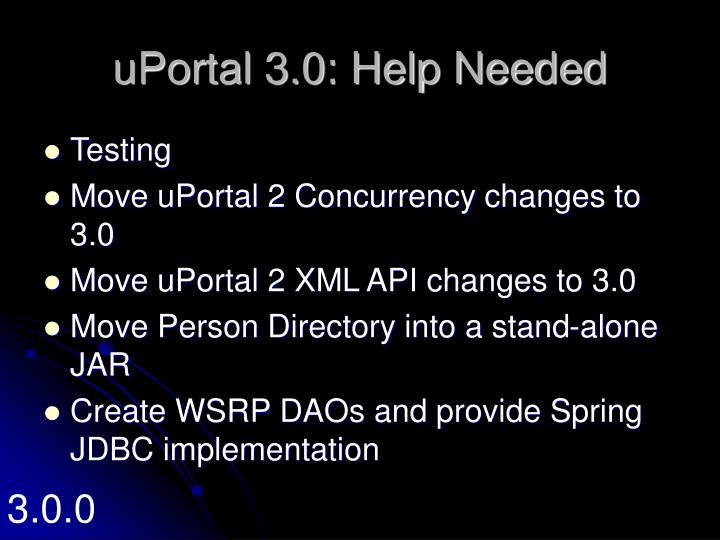 uPortal 3.0: Help Needed