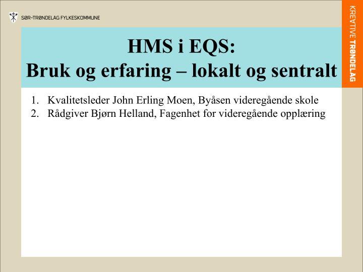HMS i EQS: