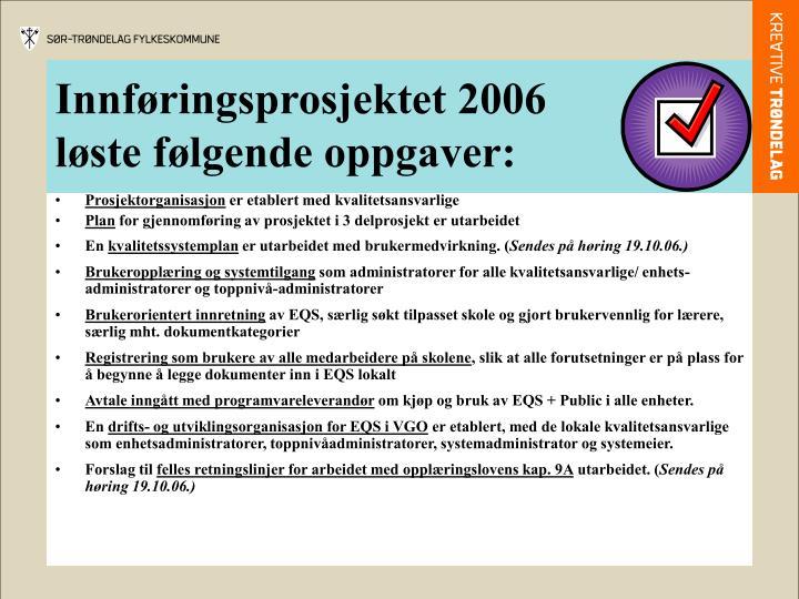 Innføringsprosjektet 2006