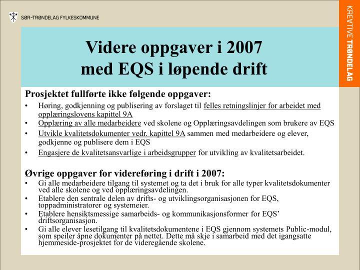 Videre oppgaver i 2007