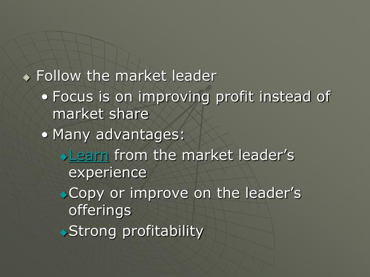 Follow the market leader
