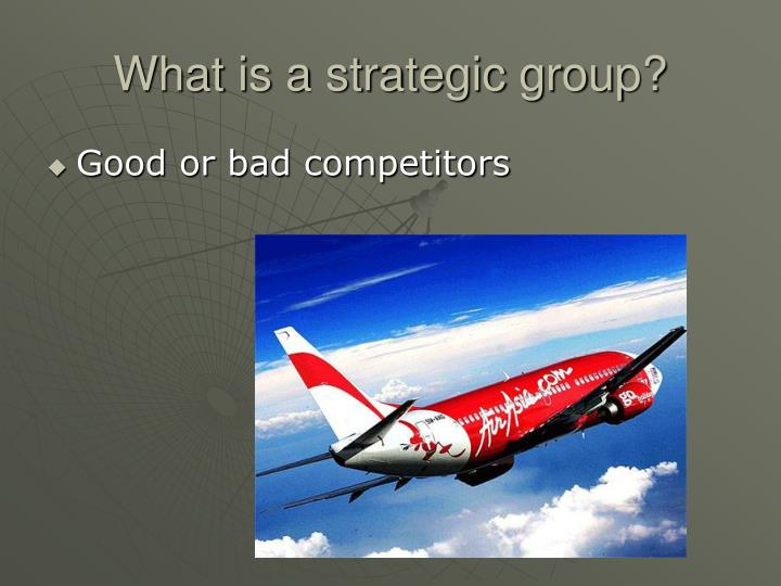What is a strategic group?
