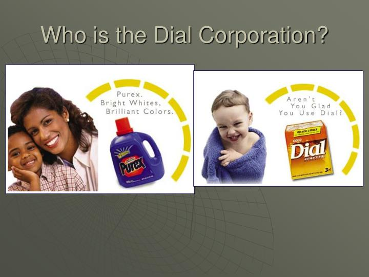 Who is the Dial Corporation?