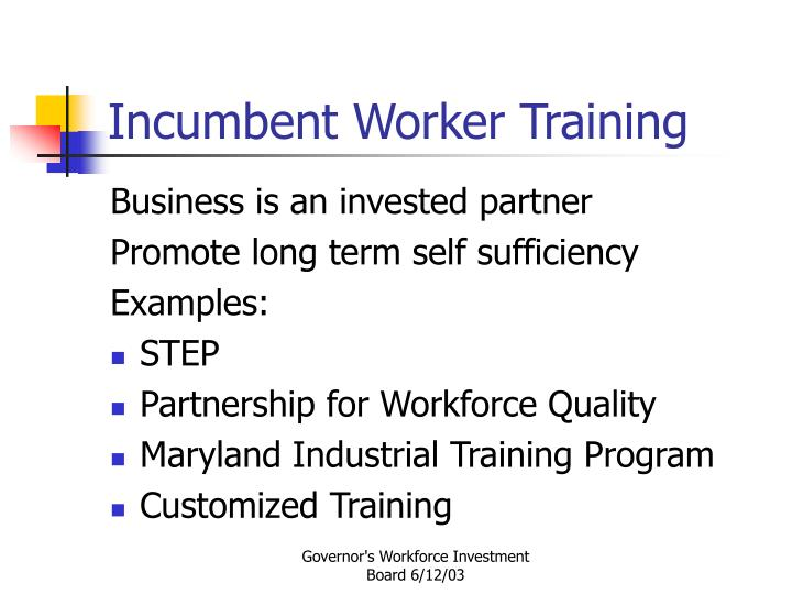 Incumbent Worker Training