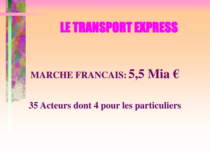 LE TRANSPORT EXPRESS