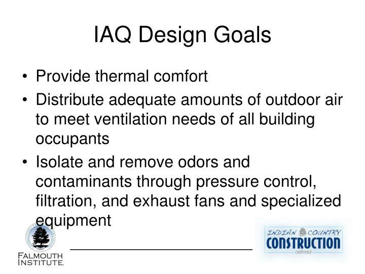 IAQ Design Goals