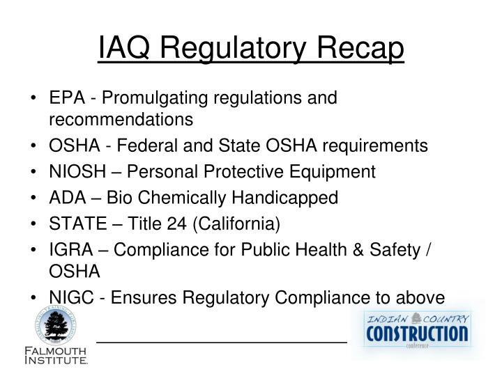 IAQ Regulatory Recap