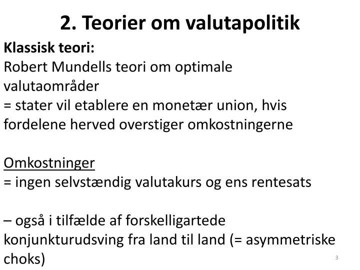 2. Teorier om valutapolitik