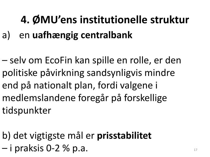 4. ØMU'ens institutionelle struktur