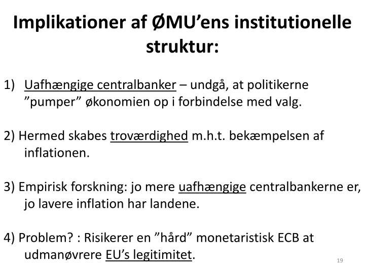 Implikationer af ØMU'ens institutionelle