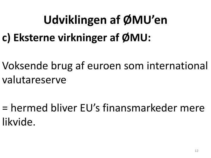 Udviklingen af ØMU'en