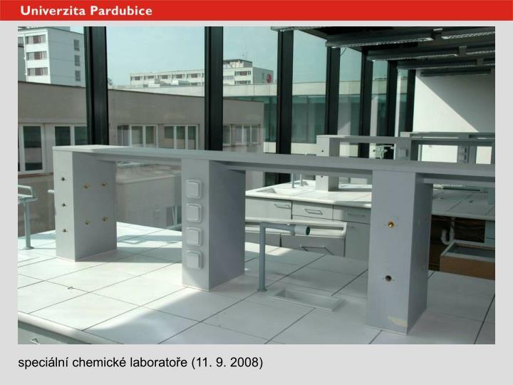 speciální chemické laboratoře (11. 9. 2008)