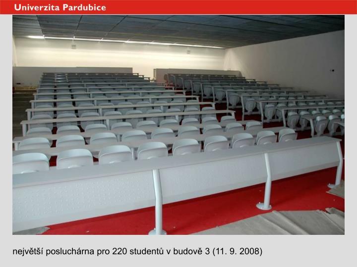 největší posluchárna pro 220 studentů v budově 3 (11. 9. 2008)