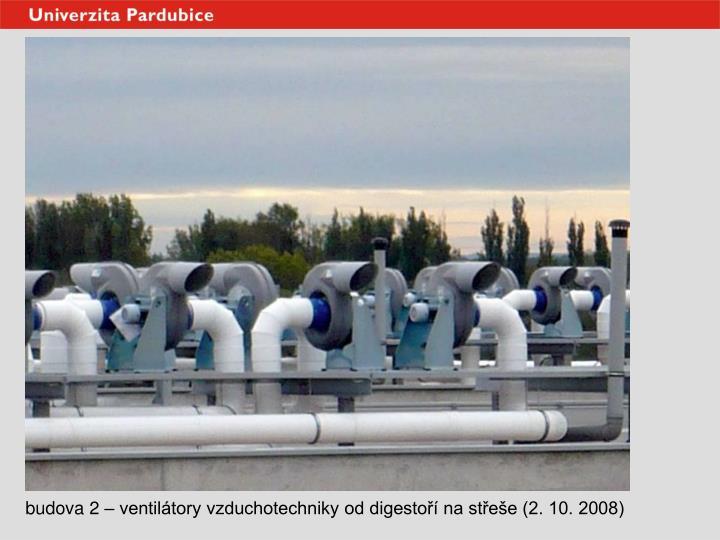 budova 2 – ventilátory vzduchotechniky od digestoří na střeše (2. 10. 2008)
