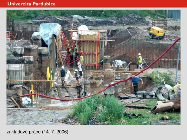 základové práce (14. 7. 2006)