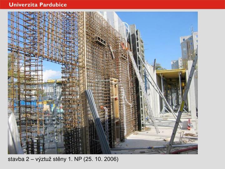 stavba 2 – výztuž stěny 1. NP (25. 10. 2006)