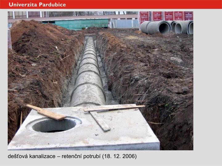 dešťová kanalizace – retenční potrubí (18. 12. 2006)