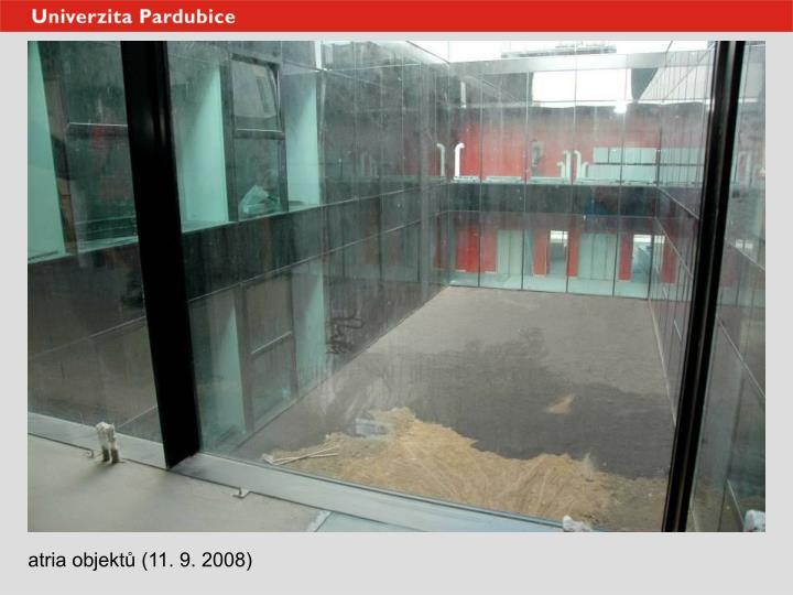 atria objektů (11. 9. 2008)